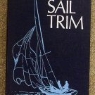 Stuart H Walker:   A manual of sail trim