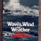 Nathaniel Bowditch:   Waves, wind and weather