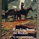 Ernest Ingersoll:   Knocking round the Rockies