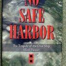 Joe Burnworth:   No safe harbor  the tragedy of the dive ship Wave Dancer