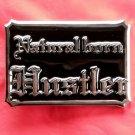 Natural Born Hustler heavy metal Silver color belt buckle