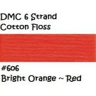 DMC 6 Strnd Cotton Embroidery Floss Bright Orange ~ Red 606