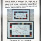 Let Freedom Ring Embroidery Quilt Pattern