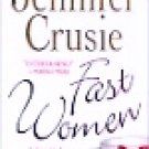 Fast Women -Jennifer Crusie
