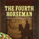 The Fourth Horseman -Randy Lee Eickhoff