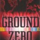 Ground Zero -Bonnie Ramthun