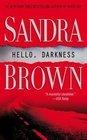 Hello Darkness -Sandra Brown