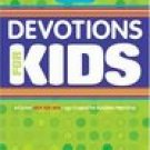 The One Year Book Of Devotions For Kids Book 2
