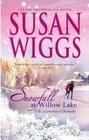 Snowfall At Willow Lake -Susan Wiggs