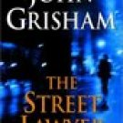 The Street Lawyer -John Grisham