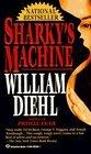 Sharky's Machine -William Diehl