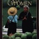 Amish Women: Lives Stories -Louise Stoltzfus