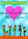 The Sweet Potato Queens' Book of Love -Jill Conner Browne