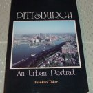 Pittsburgh: An Urban Portrait