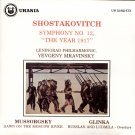 "Shostakovich Sym. 12 ""The Year 1912"" Mussorgsky - Dawn Moscow River,  Mravoinsky URANIA 5162"
