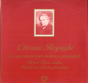 RESPIGHI Violin Sonata in B minor Robert Kunz violin Rudolf am Bach Adriano ADR2 LP