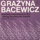 GRAZYNA BACEWICZ STRING QUARTETS Nos. 3, 4, 5 & 7 WARSAW QUARTET POLISH MUZA LPs