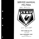 Yaesu FTC703A Service Manual. Mauritron #1103