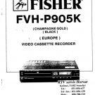 Fisher FVHP905K (FVH-P905K) (FVHP-905K) Video Recorder Service Manual