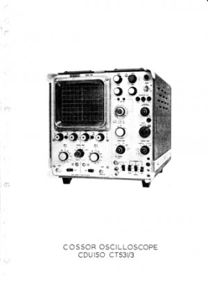 Cossor CDU150 (CDU-150) Oscilloscope Instructions Schematics Circuits Operating etc