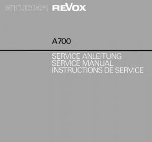 Revox A700 (A-700) Tape Recorder Service Manual