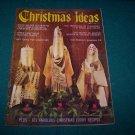 1,001 homemaker christms ideas Vol VIII 1965 vintage magazine
