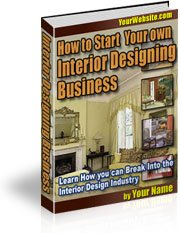 How to Start Your Own Interior Design Business Ebook