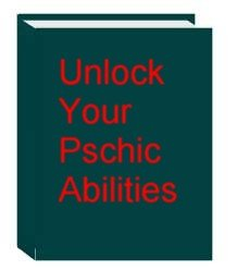 Unlock Your Psychic Abilities Ebook