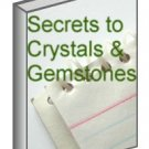 Secrets To Crystals & Gemstones Ebook