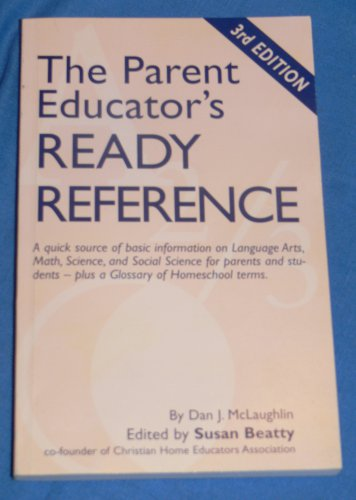 The Parent Educator's READY REFERENCE Book - Homeschool