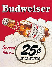 Metal Sign - Budweiser - 25 Cent