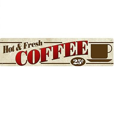 Metal Sign - Hot Fresh Coffee