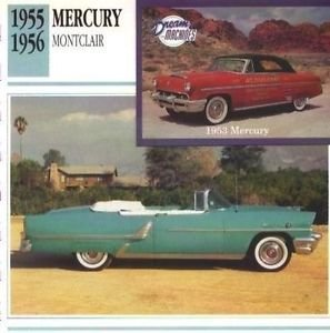 1955 55 1956 56 MERCURY MONTCLAIR COLLECTOR COLLECTIBLE