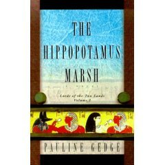 The Hippopotamus Marsh by Pauline Gedge , 1569471916 Advance Reader's Edition Book SKU 11