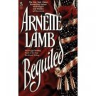 Beguiled by Arnette Lamb , 0671882198 Advance Reader's Edition Book , SKU 18