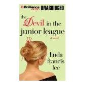 The Devil in the Junior League by Linda Francis Lee , 0312354959 Advance Reader's Edition  ,SKU 1