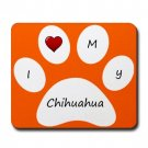 Orange I Love My Chihuahua Mouse Pad