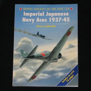 Osprey Aircraft of The Aces 22 Imperial Japanese Navy Aces 1937-45