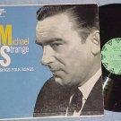 MICHAEL STRANGE SINGS FOLK SONGS-NM/VG+ 1958 LP-RKO 133