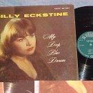 BILLY ECKSTINE-MY DEEP BLUE DREAM--1957 LP--Regent 6054