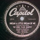 78-ERNIE FILICE-DREAM A LITTLE DREAM OF ME-Capitol-VG++