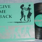 GIVE ME BACK--VG++ 1991 Compilation LP--Ebullition 004