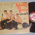 THE COACHMEN--SUBWAYS OF BOSTON--VG+ 1960 LP--Promo