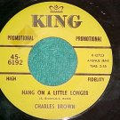 45-CHARLES BROWN-BLACK NIGHT-1968--King 6192-Promo-VG++
