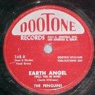 78--THE PENGUINS--EARTH ANGEL--1954--Dootone 348--VG+
