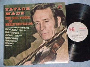 MERLE RED TAYLOR-TAYLOR MADE-THE SOUL FIDDLE OF-1975 LP