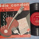 "EDDIE CONDON-JAZZ A LA CARTE--10"" VG++/VG+ Commodore LP"