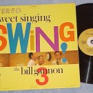 BILL GANNON 3--SWEET SINGING SWING--VG+ Stereo 1959 LP