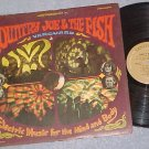 COUNTRY JOE &THE FISH-ELECTRIC MUSIC FOR MIND & BODY-LP
