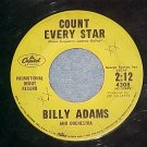 Promo 45-BILLY ADAMS-COUNT EVERY STAR-1959-Capitol 4308
